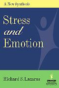 Stress And Emotion A New Synthesis