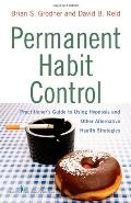 Permanent Habit Control: Using Hypnotherapy to Eliminate Unwanted Behaviors