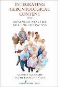 Integrating Gerontological Content Into Advanced Practice Nursing Education