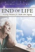 End of Life : Nursing Solutions for Death with Dignity