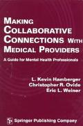 Making Collaborative Connections With Medical Providers A Guide for Mental Health Professionals