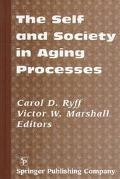 Self and Society in Aging Processes