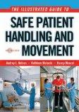 The Illustrated Guide to Safe Patient Handling and Movement (Nelson, The Illustrated Guide t...