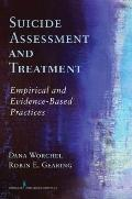 Evidence-Based Suicide Assessment and Treatment