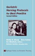 Geriatric Nursing Protocols for Best Practice