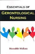 Essentials of Gerontological Nursing