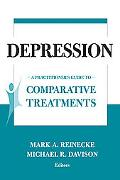 Depression A Practitioner's Guide to Comparative Treatments