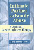 Intimate Partner and Family Abuse