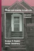 Home and Identity in Late Life International Perspecitves