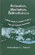 Relaxation, Meditation, & Mindfulness