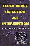 Elder Abuse Detection And Intervention A Collaborative Approach
