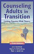 Counseling Adults in Transition Linking Practice with Theory