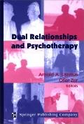 Dual Relationships and Psychotherapy