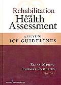 Rehabilitation and Health Assessment: Applying ICF Guidelines