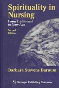 Spirituality in Nursing From Traditional to New Age