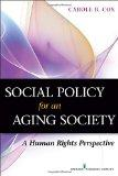 Social Policy for an Aging Society: A Human Rights Perspective
