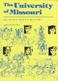 The University of Missouri: An Illustrated History