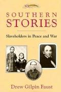 Southern Stories Slaveholders in Peace and War