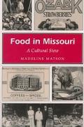 Food in Missouri A Cultural Stew