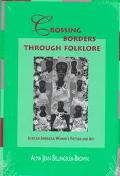 Crossing Borders Through Folklore African American Women's Fiction and Art