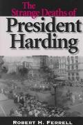 Strange Deaths of President Harding