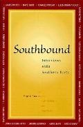 Southbound Interviews With Souther Poets
