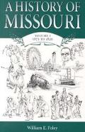 History of Missouri 1673 To 1820