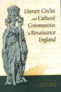 Literary Circles and Cultural Communities in Renaissance England