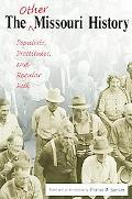 Other Missouri History Populists, Prostitutes, And Regular Folk