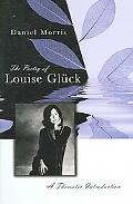 Poetry of Louise Glnck A Thematic Introduction