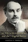 Austin Harrison and the English Review