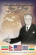 Memoirs of Ambassador Henry F. Grady: From the Great War to the Cold War