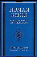 Human Being: A Philosophical Anthropology