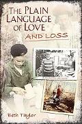 Plain Language of Love and Loss: A Quaker Memoir