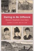 Daring to Be Different : Missouri's Remarkable Owen Sisters