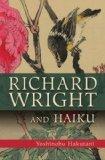 Richard Wright and Haiku