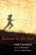 Runner in the Sun A Story of Indian Maize
