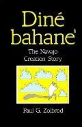 Dine Bahane The Navajo Creation Story
