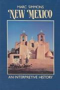 New Mexico An Interpretive History