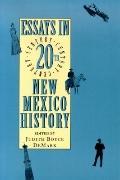 Essays in Twentieth-Century New Mexico History
