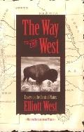 Way to the West Essays on the Central Plains