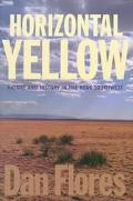 Horizontal Yellow Nature and History in the Near Southwest
