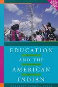 Education and the American Indian The Road to Self-Determination Since 1928