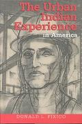 Urban Indian Experience in America