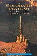 Colorado Plateau A Geologic History