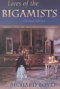Lives of the Bigamists Marriage, Family and Community in Colonial Mexico