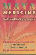 Maya Medicine Traditional Healing in Yucatan