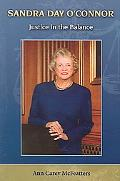 Sandra Day O'connor Justice in the Balance
