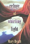 Refuge of Whirling Light Poems
