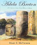 Adela Breton A Victorian Artist Amid Mexico's Ruins